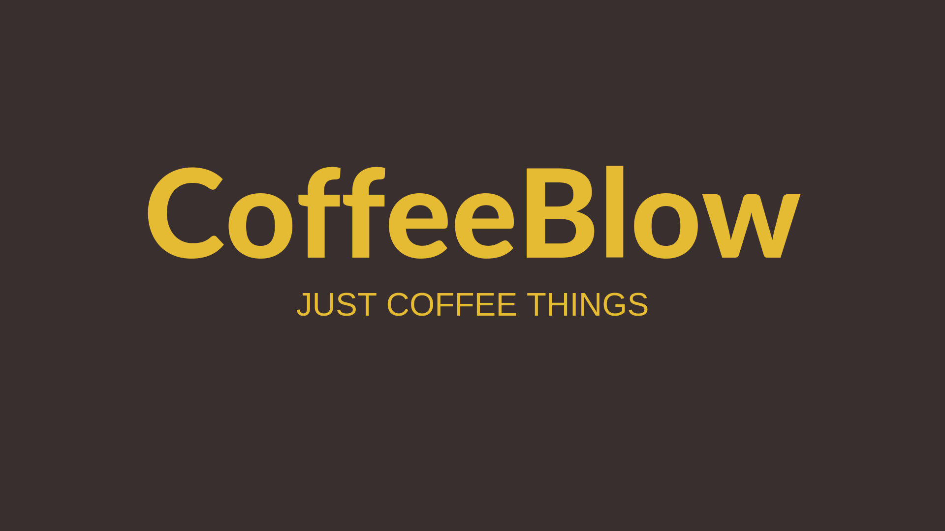 About CoffeeBlow